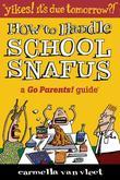 Yikes! It's Due Tomorrow?!: How to Handle School Snafus