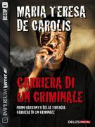 Carriera di un Criminale