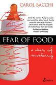Fear of Food: A Diary of Mothering