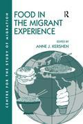 Food in the Migrant Experience