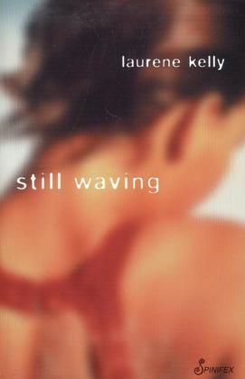 Still Waving