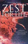 Zest for Life: Lesbians' Experiences of Menopause