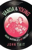 Vanda & Young: Inside Australia's Hit Factory