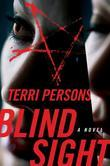 Blind Sight: A Novel