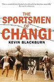 The Sportsmen of Changi