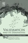 Validamycin and Its Derivatives: Discovery, Chemical Synthesis, and Biological Activity