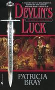 Devlin's Luck: Book I of The Sword of Change