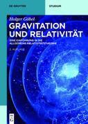 Gravitation und Relativität: Eine Einführung in die Allgemeine Relativitätstheorie