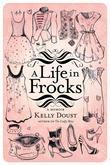 A Life in Frocks: A Memoir