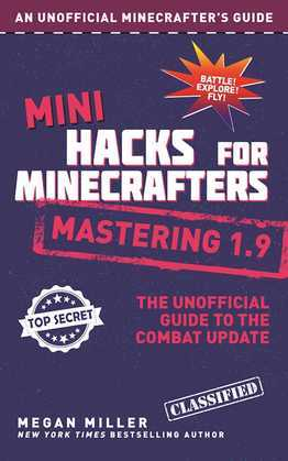 Mini Hacks for Minecrafters: Mastering 1.9
