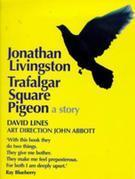 Jonathan Livingston Trafalgar Square Pigeon