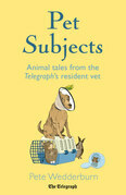Pet Subjects: Animal Tales from the Telegraph's Resident Vet