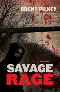 Savage Rage: A Mystery
