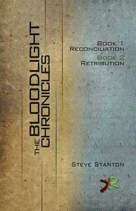 Bloodlight Chronicles Bundle: Includes Book 1: Reconciliation and Book 2: Retribution