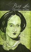 Brief Lives: Charlotte Bronte