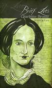 Brief Lives: Charlotte Bronte