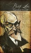 Brief Lives: Sigmund Freud