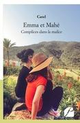 Emma et Mahé - Complices dans la malice