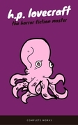 H. P. Lovecraft: The Complete Fiction (EverGreen Classics)