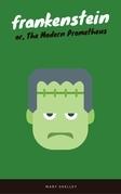 Frankenstein (EverGreen Classics)