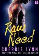 Raw Need