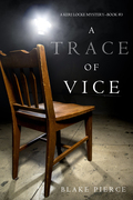 A Trace of Vice (a Keri Locke Mystery--Book #3)
