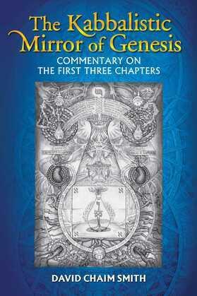 The Kabbalistic Mirror of Genesis