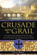 Crusade Against the Grail