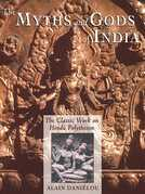 The Myths and Gods of India