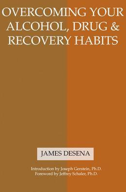 Overcoming Your Alcohol, Drug & Recovery Habits