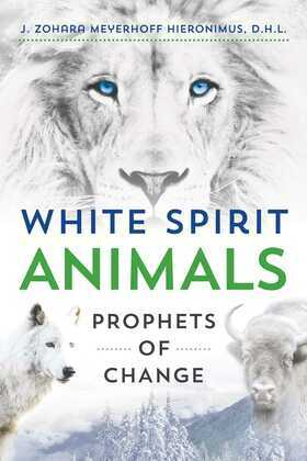 White Spirit Animals: Prophets of Change