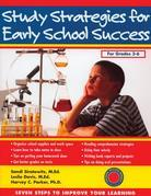 Study Strategies for Early School Success: Seven Steps to Improve Your Learning