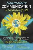 Nonviolent Communication: A Language of Life: Life-Changing Tools for Healthy Relationships