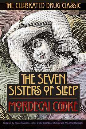 The Seven Sisters of Sleep: The Celebrated Drug Classic