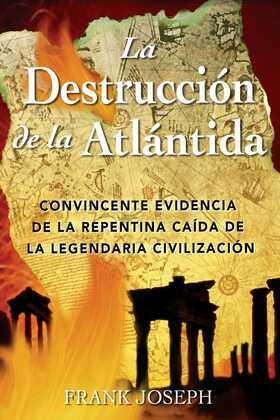 La Destrucción de la Atlántida: Convincente evidencia de la repentina caída de la legendaria civilización