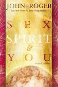 Sex, Spirit & You