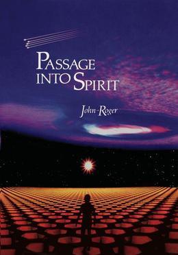 Passage Into Spirit