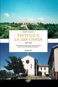Fastello e la sua chiesa 1931-1947