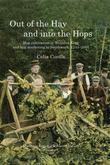 Out of the Hay and into the Hops: Hop Cultivation in Wealden Kent and Hop Marketing in Southwark, 1744?2000