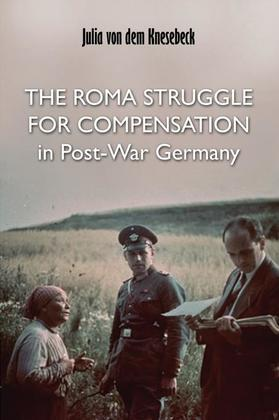 The Roma Struggle for Compensation in Post-War Germany