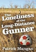 The Loneliness of the Long-Distance Gunner