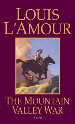 The Mountain Valley War