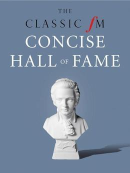 The Classic FM Concise Hall of Fame