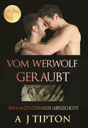 Vom Werwolf Geraubt