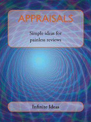 Appraisals: Simple Ideas for Painless Reviews