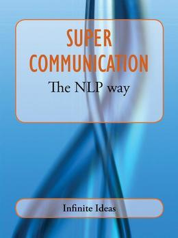 Super communication the NLP way