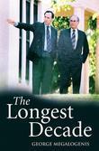The Longest Decade