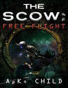 The Scow: Free Flight