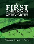 The First Americans and Their Achievements