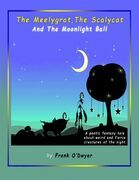 The Meelygrat the Scalycat and the Moonlight Ball
